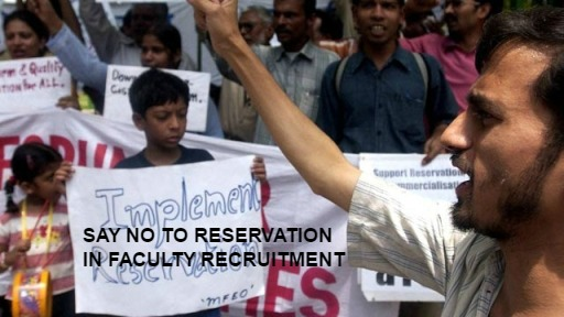 Reservation in Faculty Recruitment Should Be a Strict No-No