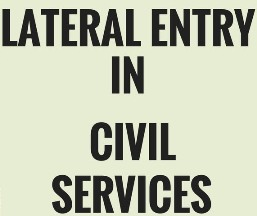 Musts For Lateral Entry: Well-Defined Role And Transparent Selection