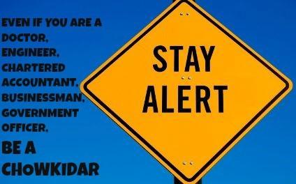 chowkidar stay alert