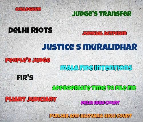 Transfer of Justice Muralidhar: Routine Or Rushed?