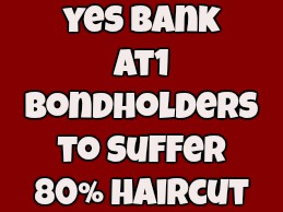 What RBI Has Done To Yes Banks@@@ AT1 Bondholders Is Legally Correct