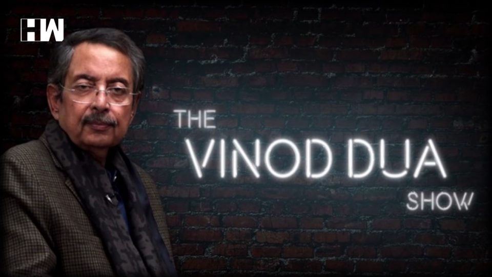 Going After Vinod Dua Is Not Right, Dissenting Voices Will Always Be There