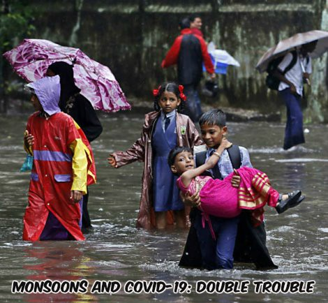 Monsoon And The Pandemic: Double Trouble