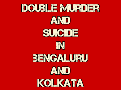 A Chartered Accountant Kills Wife, Mother-in-Law And Then Commits Suicide