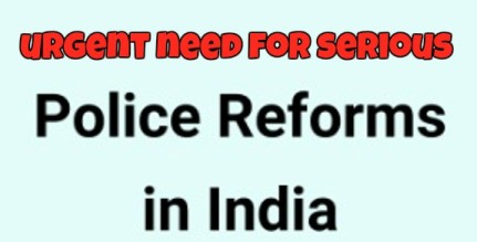 Reform The Police Forces Without Further Delay
