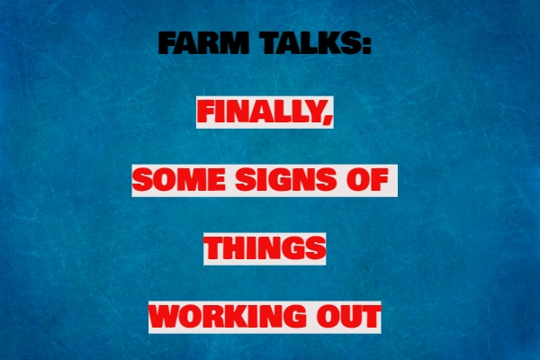 Farm Talks: Some Signs Of A Thaw