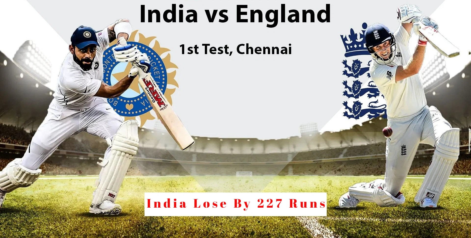 India Outplayed: Lose First Test By 227 Rums