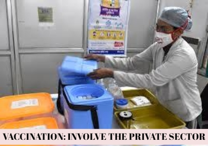 Private Sector Must Be Involved In The Vaccination Drive