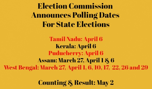 Polling Dates Announced for 4 States & Puducherry, 8-Phased Polling In West Bengal