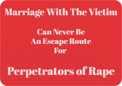 Marrying The Victim Cannot Be The End Of The Crime Of Rape
