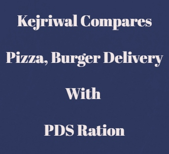 Pizza Delivery And PDS Ration Delivery Is Not The Same
