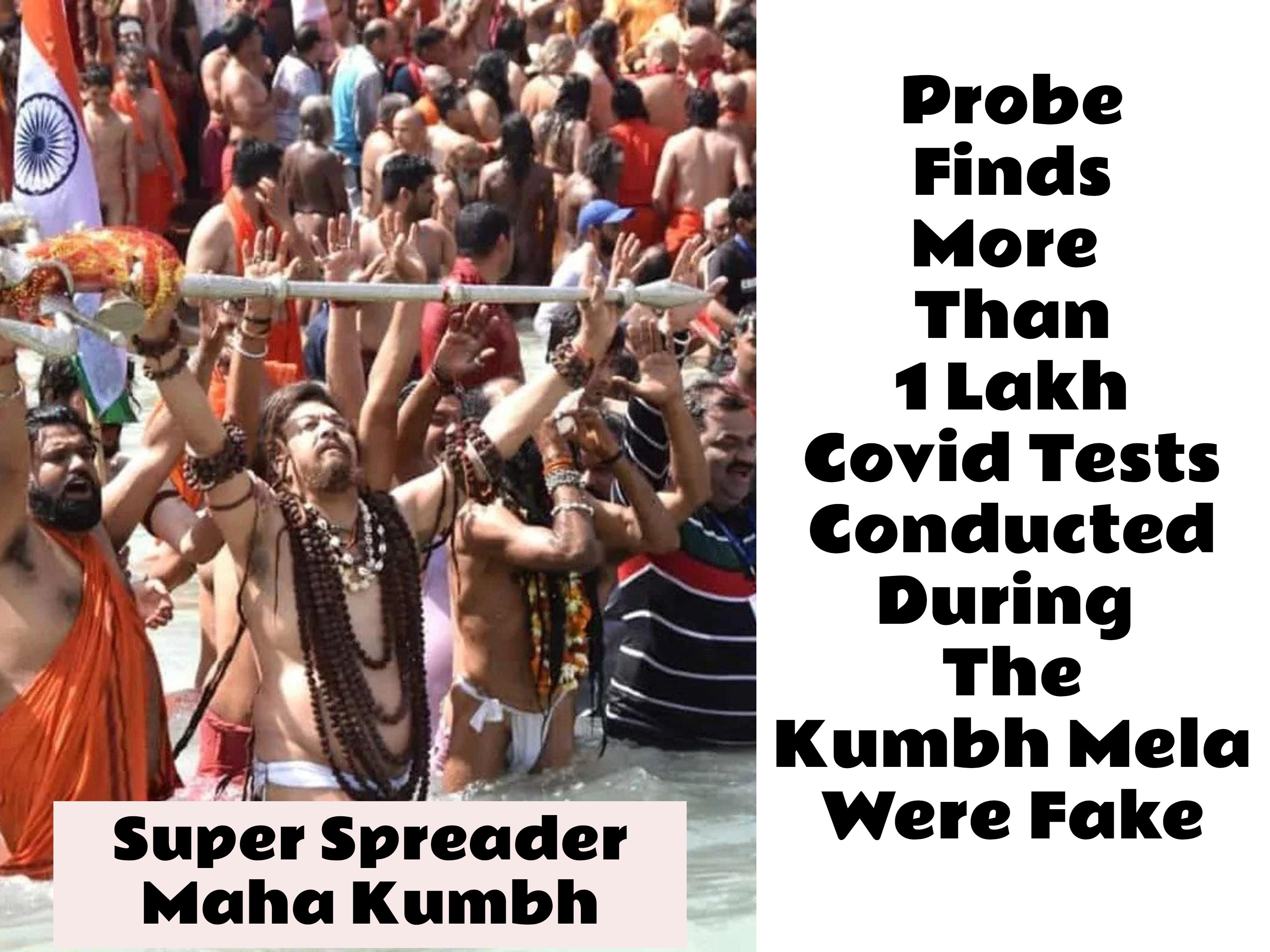 Probe Exposes Gross Irregularities In Testing At Kumbh, Fake Reports