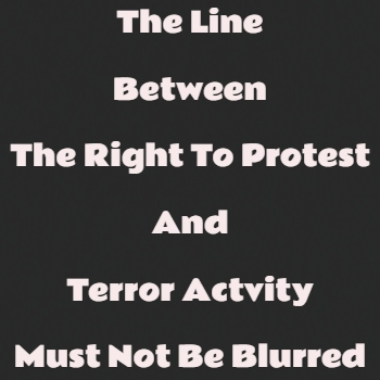 Terror And Sedition Laws Cannot Be Used Against Unarmed Protestors