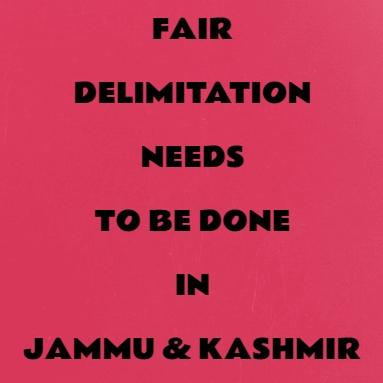 Delimitation In J&K Is Overdue