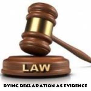 When The Dying Declaration Nails The Accused