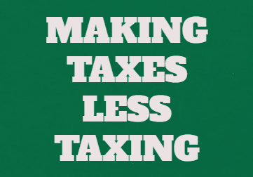 Tax Time Must Not Be Taxing Time