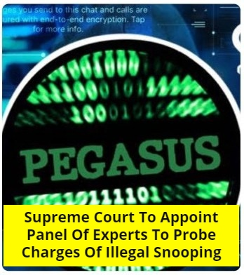 Pegasus Snooping Allegations To Be Probed By A Panel Of Experts