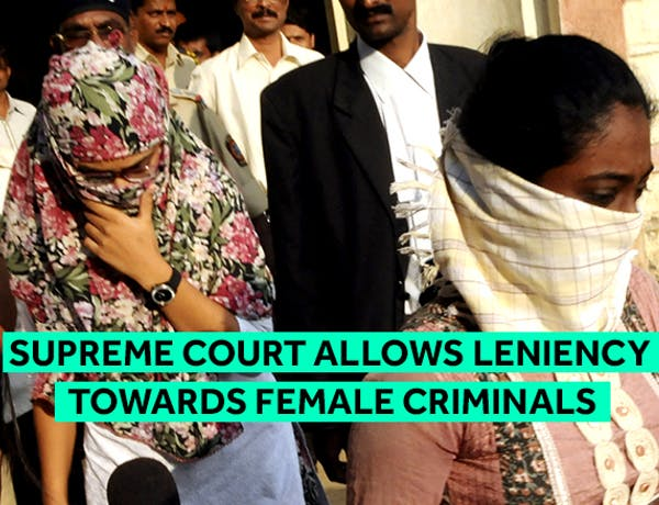 Women Criminals: No Justification to Show Leniency