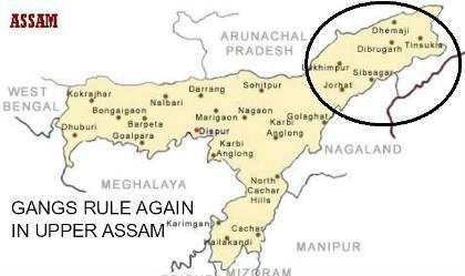 Gangs Rule Again In Upper Assam