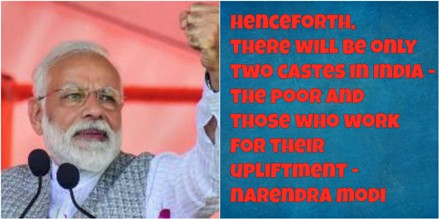 Modi: Only Two Castes Will Remain In India